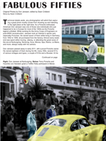 published in 9 Magazine, April/May 2013, this is contemporary treatment of the photos of Porsche enthusiast Don Janssen, who spent the 1950s in Europe going to many of the great motor-racing events.
