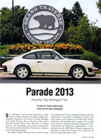 published in Porsche Panorama Magazine, February 2013, this is the introductory article for Porsche Parade 2013, describing the event and its venue, Traverse City, Michigan